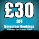 £30 OFF November Bookings